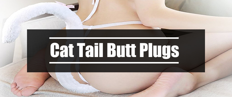 Which Cat Tail Butt Plug To Get-6045