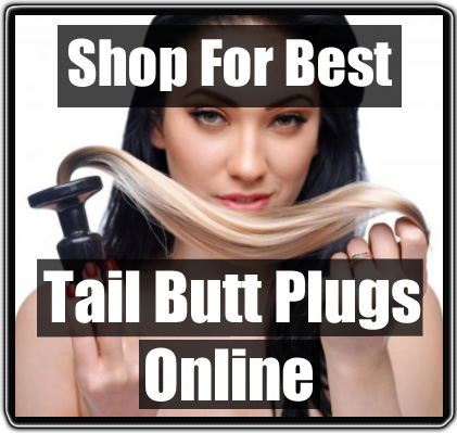 Best Tail Butt Plug Reviews